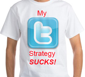 Twitter Strategy Sucks