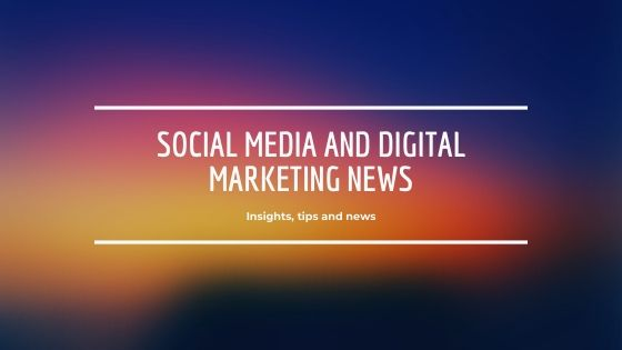 Social Media and Marketing News, 25 October 2019