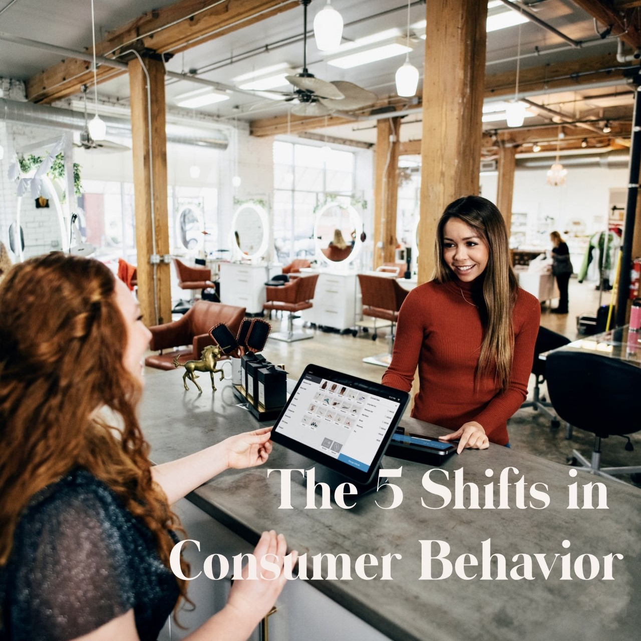 The 5 Shifts in Consumer Behavior during COVID-19 That Won't Change