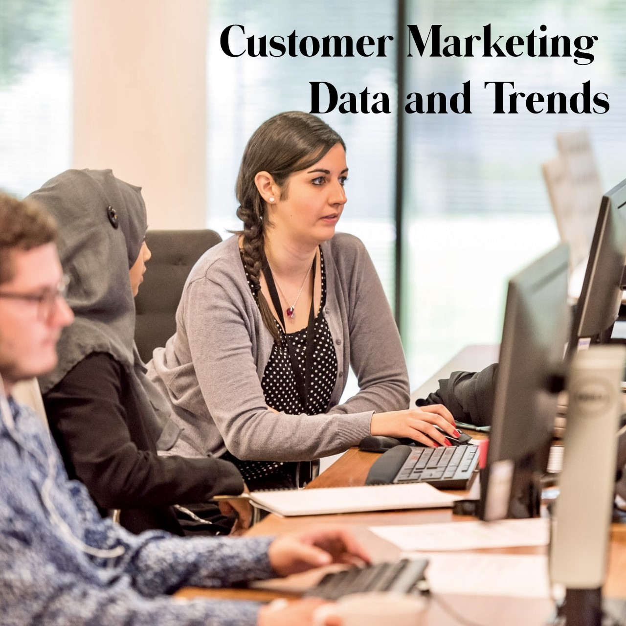 Customer Data and Trends