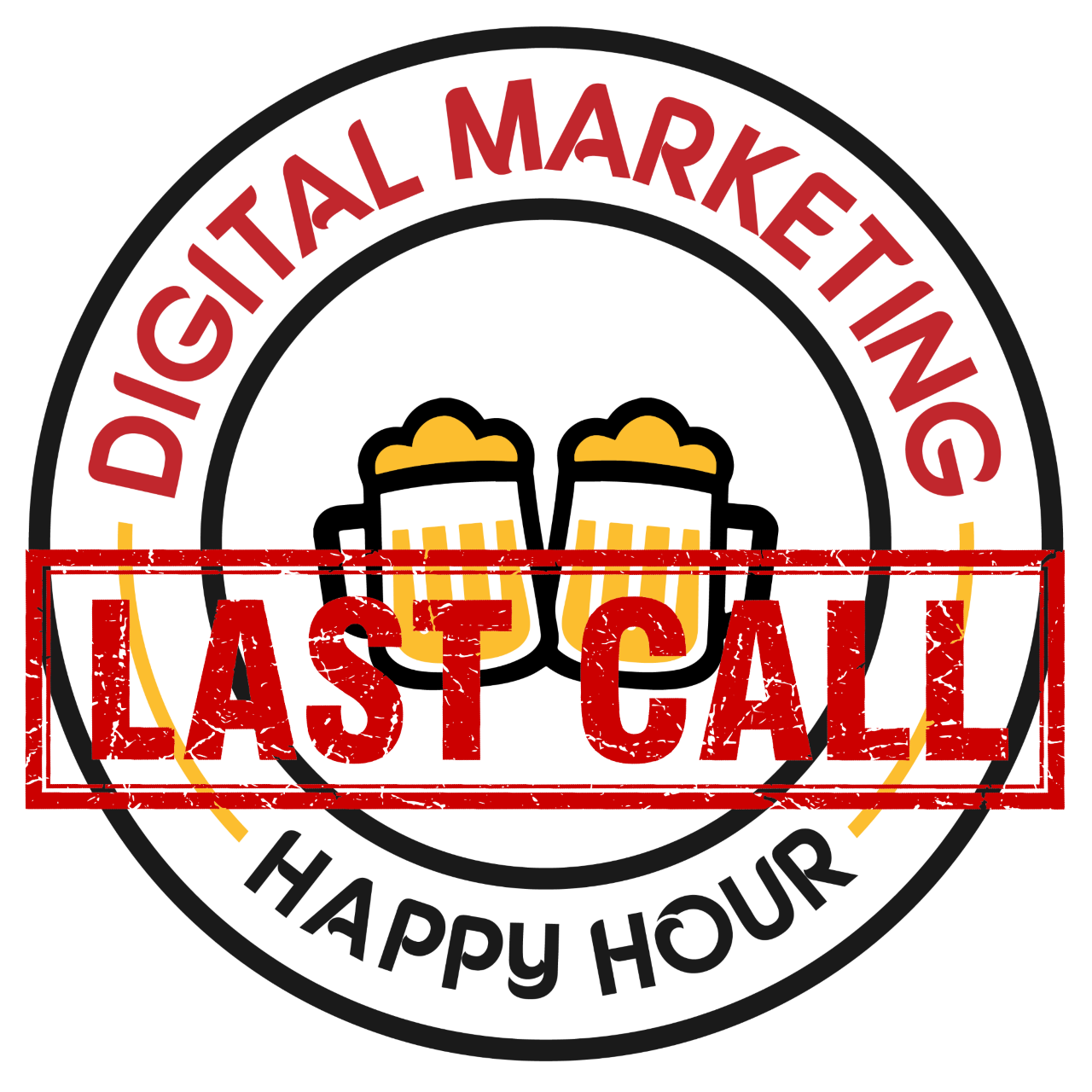 Digital Marketing Happy Hour: Last Call